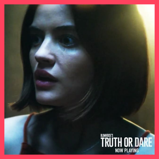Truth or Dare Lucy Hale